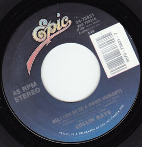 "COLLIN RAYE - All I Can Be 7"" 45"