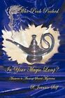 Who Pooh Poohed in Your Magic Lamp?: Answers to Ancient Secret Mysteries by R Jeannie Self (Paperback, 2011)