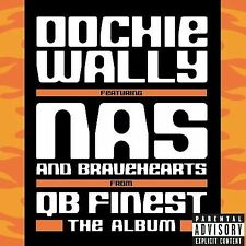 Oochie Wally / Find Ya Wealth, Qb Finest, Nas, Bravehearts, Good Single, Explici
