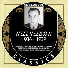 The Chronological Mezz Mezzrow (1936-1939) (CD, May-1993, Classics)