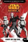STAR WARS Rebels (Episodenroman zur TV-Serie) Bd 4 von Michael Kogge (2015, Kunststoffeinband)