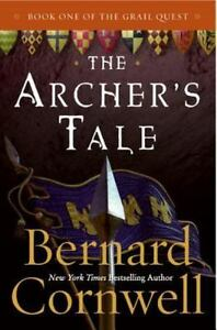 The-Archer-039-s-Tale-the-Grail-Quest-Book-1-By-Bernard-Cornwell