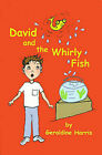 David and the Whirly Fish by Geraldine Harris (Paperback / softback, 2000)