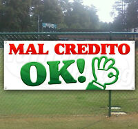 Mal Credito Ok Advertising Vinyl Banner Flag Sign Many Sizes Available Usa