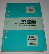 Spare Parts Catalogue Ersatzteilkatalog Volvo Penta BB 70 Aquamatic Juni 1960!