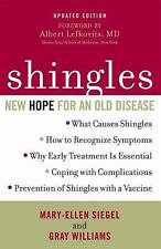 Shingles : New Hope for an Old Disease by Gray Williams and Mary-Ellen Siegel...