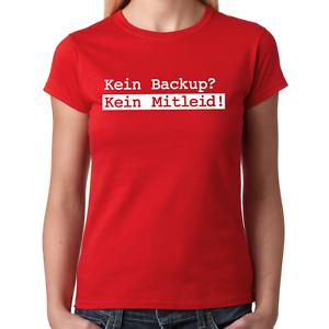 KEIN-BACKUP-KEIN-MITLEID-Geek-Nerd-IT-Admin-Gamer-Computer-PC-Damen-T-Shirt