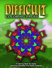 Difficult Coloring Pages - Vol.4: Coloring Pages for Girls by Jangle Charm, Coloring Pages for Girls (Paperback / softback, 2016)