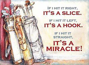 Golf-If-I-Hit-it-Right-It-039-s-A-Slice-if-i-Left-fridge-magnet-og