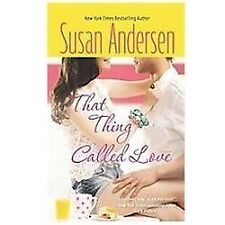That Thing Called Love by Susan Andersen (2012, Hardcover, )
