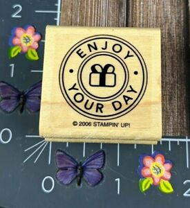 Stampin' Up! Enjoy Your Day Gift Rubber Stamp 2006 Wood Mount Circle #C95