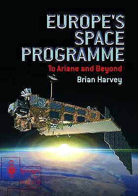 EUROPE'S SPACE PROGRAMME: TO ARIANE AND BEYOND., Harvey, Brian., Used; Very Good