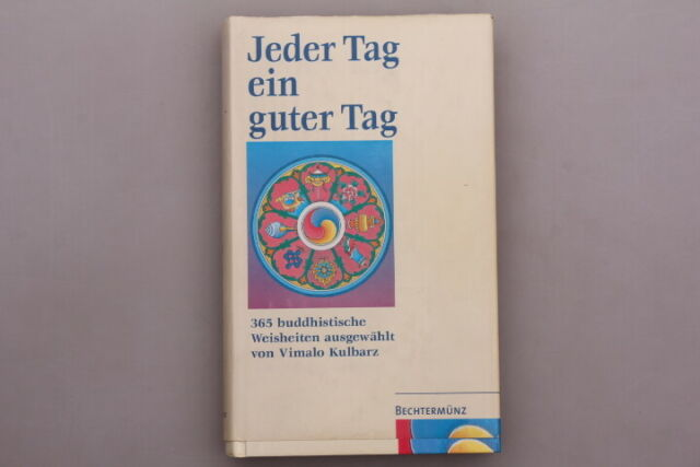 138454 JEDER TAG EIN GUTER TAG 365 buddhistische Weisheiten HC TOP-Zustand!