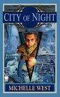 City of Night by Michelle West (Paperback / softback, 2011)