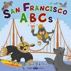 San Francisco ABCs by Gus D'Angelo (Board book, 2011)