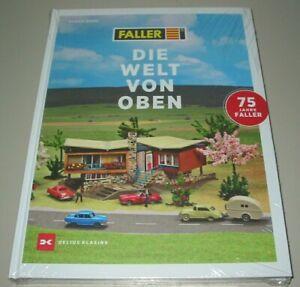 Ulrich Biene: Faller - Die Welt von Oben Bildband Modellbau Modelle Buch NEU!