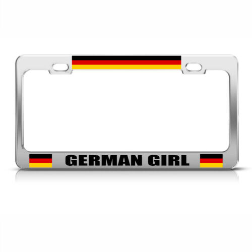 German Girl Chome Metal License Plate Frame Tag Holder
