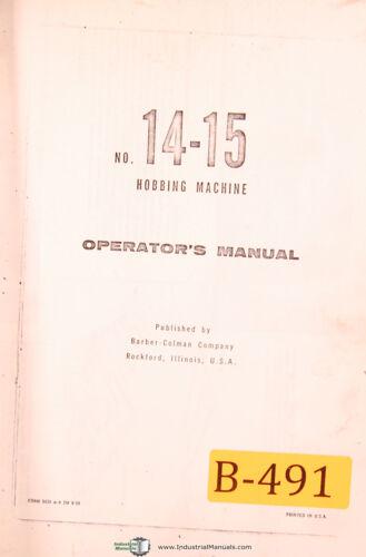 Hobbing Machine 1959 Operations Manual Year Barber Colman No 14-15