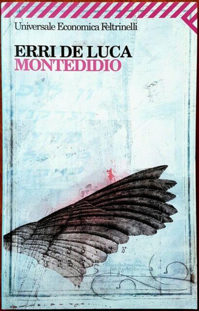 Erri De Luca, Montedidio, Ed. Feltrinelli, 2005
