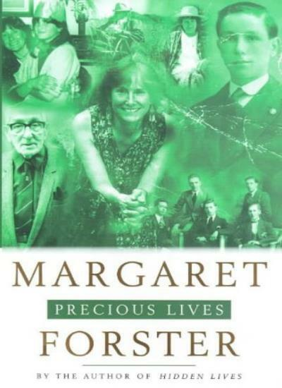 Precious Lives By  Margaret Forster. 9780701167707