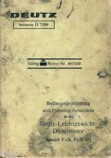 Deutz D 7189 Anleitung für Leichtgewicht-Dieselmotor F4M F6M 313 um 1937