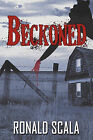 Beckoned by Ronald Scala (Paperback, 2010)