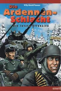 Die-Ardennenschlacht-Die-letzte-Offensive-Boiselle-amp-Ellert