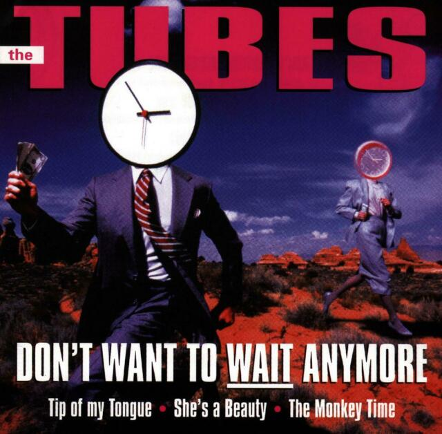 TUBES - DON'T WANT TO WAIT ANYMORE