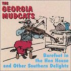Barefoot in the Henhouse and Other Southern Delights by Georgia Mudcats (CD, 2007, Vintage)