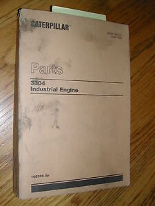Details about CAT Caterpillar 3304 PARTS MANUAL BOOK CATALOG ENGINE  INDUSTRIAL 10E300 & UP