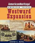 Westward Expansion by David C. King (Paperback, 2012)