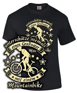 Fahrrad T-Shirt Opa UNTERSCHÄTZE NIEMALS EINEN GROßVATER MOUNTAINBIKE Spruch fun
