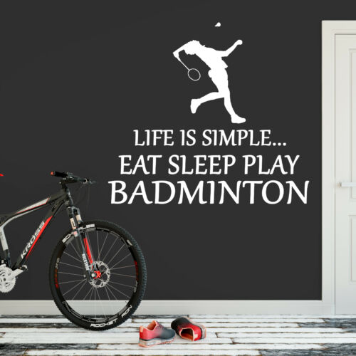 Life Is Simple Badminton Vinyl Sticker Eat Sleep Decal Wall Art Sports Kid Court