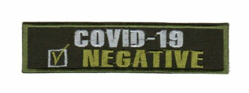 Tactical Army Morale Patch Biker Motorcycle Corona 19 Negative Pandemic 2020