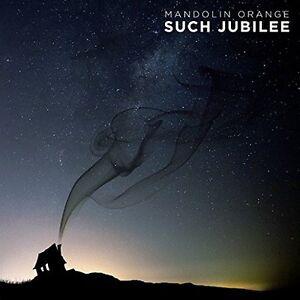 Mandolin-Orange-Such-Jubilee-CD