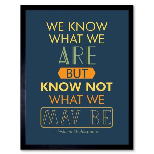 Quote Typograph Phrase Prose Shakespeare Hamlet Act Four 12X16 Inch Framed Print