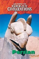 Ancient Persia (Life During the Great Civilizations)
