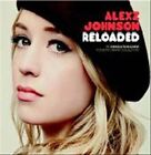 Reloaded by Alexz Johnson (CD, May-2011, The Orange Lounge)