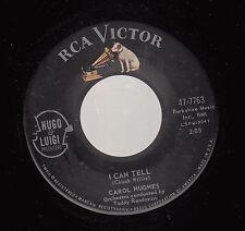 HEAR! Teen 45 CAROL HUGHS I Can Tell on RCA Victor