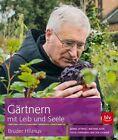 Altes Wissen aus dem Klostergarten von Ferdinand Luckner, Matthias Alter, Bärbel Oftring und Bruder Hilarius (2014, Gebundene Ausgabe)