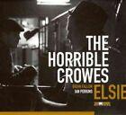 The Horrible Crowes Elsie CD 2011
