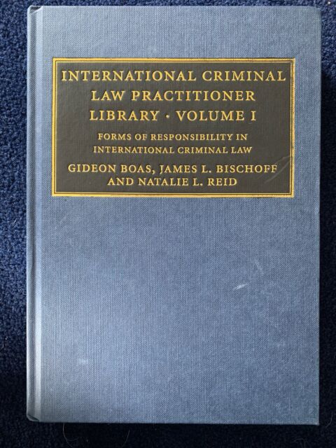 International Criminal Law Practitioner Library - Volume 1 - 9780521878319