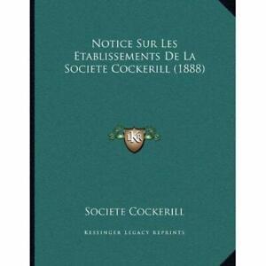 Notice-Sur-Les-Etablissements-de-La-Societe-Cockerill-Paperback-NEW-Societe