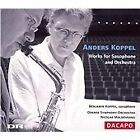 Anders Koppel - : Works for Saxophone and Orchestra (2006)