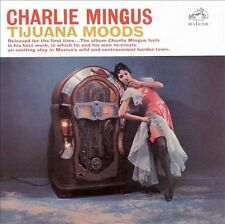 FREE US SHIP. on ANY 2 CDs! NEW CD Charlie Mingus: Tijuana Moods Extra tracks, O