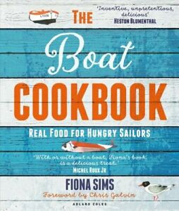 The-Boat-Cookbook-Real-Food-for-Hungry-Sailors-by-Fiona-Sims-9781472965684