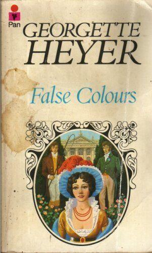 False Colours By Georgette Heyer. 9780330237635