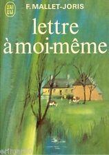 Lettre à moi-même / Françoise MALLET JORIS // Autoportrait / Satire / Confidence