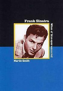 Frank-Sinatra-When-Ole-Blue-Eyes-Was-a-Red-Paperback-by-Smith-Martin-Bra