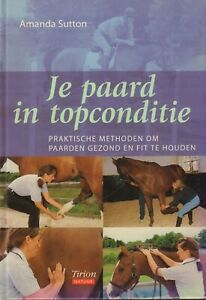 JE-PAARD-IN-TOPCONDITIE-PRAKTISCHE-METHODEN-Amana-Sutton